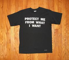 JENNY HOLZER limited edition PROTECT ME FROM WHAT I WANT shirt sz youth XL S M | eBay