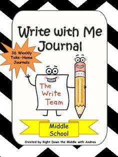 Middle School Version...Write with Me is a fun, engaging take-home journal that can be used throughout the school year. There are 36 journal prompts to use on a weekly basis. The purpose of this journal is to provide students and parents with educational opportunities to interact with one another in the home setting. It is aligned with the Common Core Standards for sixth, seventh, and eighth grades. There are 36 journal prompts to use all year. $