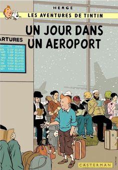 Les Aventures de Tintin - Album Imaginaire - Un Jour dans un Aéroport