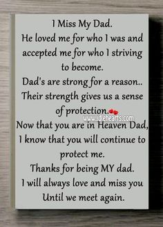 Missing Dad In Heaven Quotes I miss my dad. Daddy I Miss You, Rip Daddy, Love You Dad, Missing Daddy In Heaven, My Love, Tu Me Manques Papa, Remembering Dad, Be My Hero, I Miss You