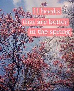 11 books that are better in the spring.