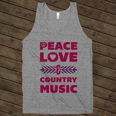 Peace Love And Country Music, Cute Country Shirt on an Athletic Grey Tank Top