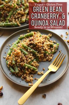 Green Bean, Cranberry, Quinoa Salad - Easy and Healthy Vegan Holiday Recipe