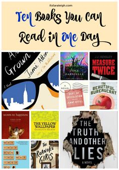 Ten Books You Can Read in One Day; who doesn't need a good escape, every once in awhile, right?