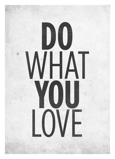 Do What You Love Quotes You Can Fail At What You Don't Want So You Might As Well Take A