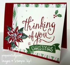 Stampin' Up!'s host sets this year are wonderful. Time of Year makes beautiful Christmas cards and pairs nicely with the poinsettia from Reason For the Season - Sarah Fleming - Prepare to Dye