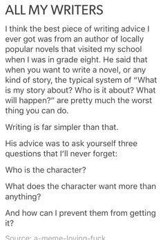 Who is the character? What does the character want more than anything? And how can I prevent them from getting it?