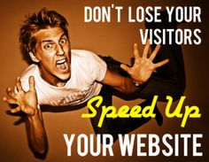 You have to optimize your website as it speeds up slow web sites, increases website traffic, and improves conversion rates.