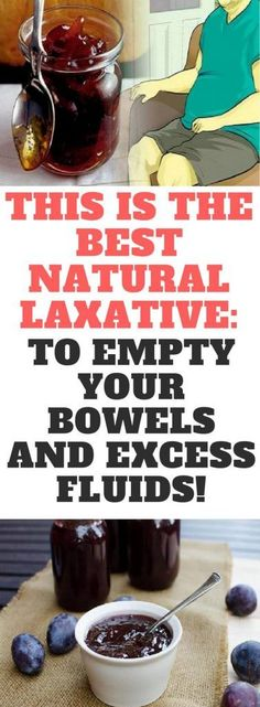 This Is The Best Natural Laxative: To Empty Your Bowels And Excess Fluids! Incredible Write