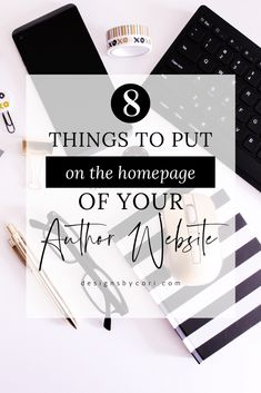 8 Things To Put On The Homepage Of Your Author Website - Cori Ramos - Designs by Cori Writing Process, Writing Skills, Sell Your Books, Writer Tips, Writing A Book, Editing Writing, Writing Help, Free Website Templates, Romance Authors