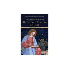 Interpreting the Gospel and Letters of John : An Introduction (Paperback) (Sherri L. Brown)