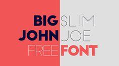 Font of the day: Big John and Slim Joe