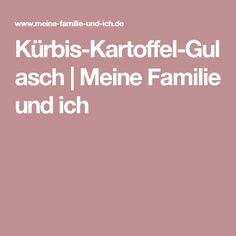 Kürbis-Kartoffel-Gulasch | Meine Familie und ich