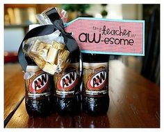 Teacher Appreciation  You're an AWesome Teacher  with a bottle of A&W Rootbeer