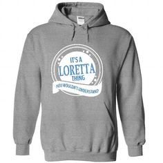 Its A LORETTA Thing - #tee outfit #tee pattern. MORE ITEMS => https://www.sunfrog.com/No-Category/Its-A-LORETTA-Thing-1202-SportsGrey-41133983-Hoodie.html?68278