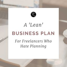 A flexible approach to business planning in 2017!   I'm actually someone who loves to plan - you may have noticed this from my  free business plan and marketing plan templates I offer on my site!  However, at some point through the middle of this year I realised that this  way of detailed