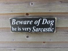 dog signs, country home decor family rules,Primitive,rustic,dog sign, home decor, funny dog sig , beware of dog, distressed, sign, funny pet
