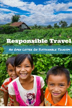 Learning about responsible travel is very important before you hit the road. Make sure you read this open letter on sustainable tourism. #responsibletravel