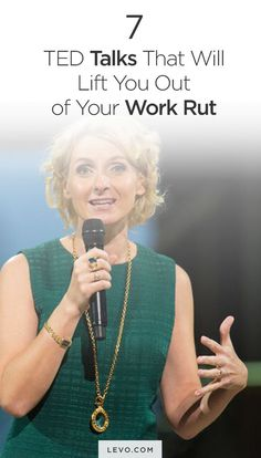 7 TED Talks That Will Lift You Out of Your Work Rut  #professionalwomen