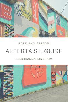 Alberta Street Guide The Urban Darling Visit Portland, Visit Oregon, Portland Oregon, Travel Portland, Oregon Road Trip, Oregon Travel, Travel Usa, Oregon Vacation, Places To Travel