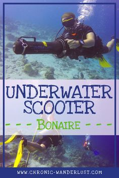 Diving with Underwater Scooters in Bonaire - Chronic Wanderlust Travel Through Europe, Travel Around The World, Sea Photography, Amazing Photography, Whitewater Rafting, Best Places To Travel, Snorkeling, Scuba Diving, Adventure Travel