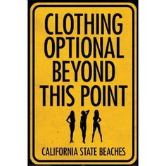Clothing Optional Beyond This Point - California State Beaches Art Print Poster