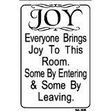 We have this on a brass plaque on our front door lol :-)