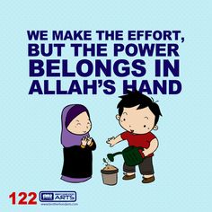 """122: Ahmad Says """"We make the effort, but the power belongs in Allah's hand."""""""