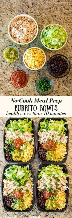 These No-Cook Meal Prep Burrito Bowls can be made in 10 minutes and require zero cooking! They provide a healthy dose of protein plus plenty of fiber from the beans! Add this healthy recipe to your list of meal prep ideas. Click through for this easy meal Healthy Meal Prep, Healthy Snacks, Healthy Eating, Healthy Recipes, Lunch Snacks, Meal Prep Salads, Healthy Lunch Smoothie, Healthy Cooking, Easy Lunch Meal Prep