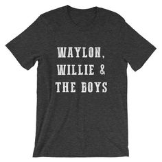 6ff352d7f Waylon Willie and the Boys classic outlaw country concert Luckenbach Texas  song lyric Short-Sleeve Unisex T-Shirt