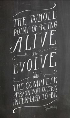 "Inspiration from Oprah Winfrey ""The whole point of being alive is..."""