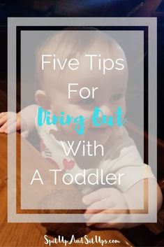 Five Tips For Dining Out With A Toddler - Taking A Toddler To A Restaurant - Eating Dinner with kids