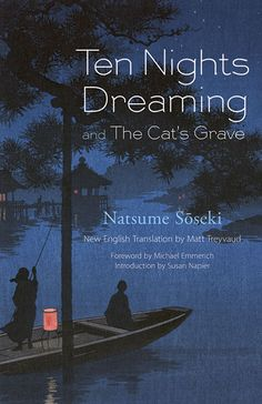 Ten Nights Dreaming and The Cat's Grave by Natsume Soseki