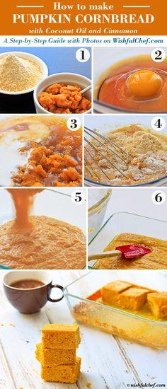 Step-by-Step: Pumpkin Cornbread with Coconut Oil and Cinnamon // wishfulchef.com