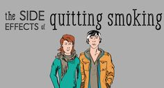 """What happens when you quit smoking? Whether you go """"cold turkey"""" or use smoking-cessation aids, you will likely experience side effects. Learn what they are and how to alleviate the symptoms. Quit Smoking Effects, Help Quit Smoking, Giving Up Smoking, Effects Of Nicotine, Quit Smoking Timeline, Quit Smoking Motivation, Nicotine Patch, Nicotine Withdrawal, Vitamins"""