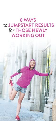 how to jumpstart results if you're new to working out #fitness .ambassador