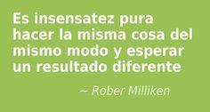 Rober Milliken.  #citas #frases