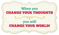 Change your thoughts printable