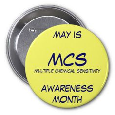 Multiple Chemical Sensitivity Buttons #TILT >> See more info at http://wiselygreen.com/are-you-chemically-sensitive-take-this-quiz/
