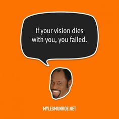 11 Most Powerful Quotes By Myles Munroe | 360Nobs.com