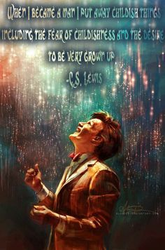 """The Doctor meets CS Lewis meets Paul the Apostle.  """"There's no point in being grown up if you can't be childish sometimes."""""""