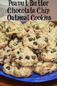 Peanut Butter Chocolate Chip Oatmeal Cookies.