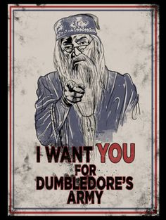 I want YOU for Dumbledore's Army