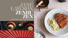 Zenbu Zen by Jane Lawson. A fascinating insight into Japanese culture and cuisine.
