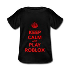 keep calm and play roblox
