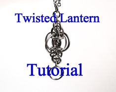 Tutorial for Twisted Lantern Pendant in 4 sizes by BrilliantSkulls