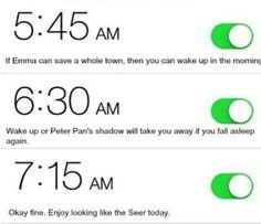Ouat themed alarm. That last one will definitely get me up!