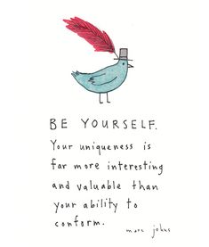 be yourself (quote & art by Marc Johns) Pretty Words, Beautiful Words, Cool Words, Wise Words, Positive Vibes, Positive Quotes, Quotes To Live By, Me Quotes, Inspiring Art