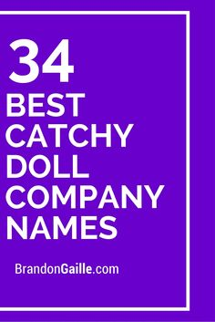34 Best Catchy Doll Company Names
