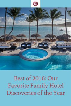 Best Family Hotels of 2016
